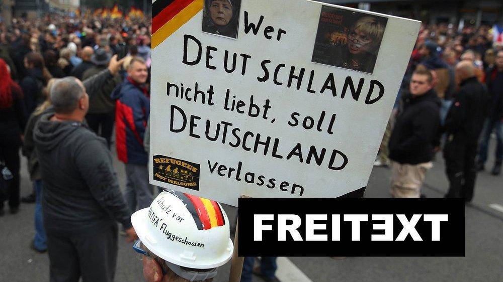Neue Rechte: Es geht ihnen nicht um Deutschland