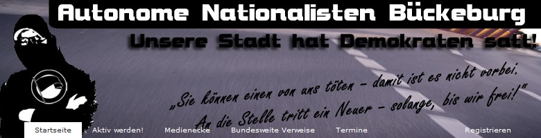 "Screenshot der Homepage der Autonomen Nationalisten Bückeburg: ""Unsere Stadt hat Demokraten satt"""