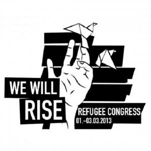 """Den Slogan """"We will rise"""" haben die Flüchtling für ihre Proteste beibehalten © refugeecongress"""