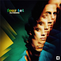 Four Tet DJ Kicks