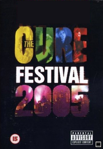 The Cure Festival 2005
