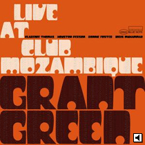 Grant Green Laive At The Mozambique