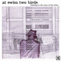 At Swim Two Birds - Returning To The Scene Of Crime