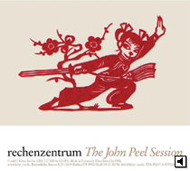 Rechenzentrum Zhe John Peel Sessions