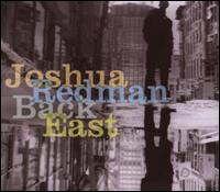 Joshua Redman Back East