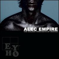Alec Empire The Golden Foretaste Of Heaven