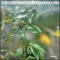Justus Köhncke Safe and Sound