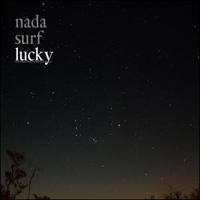 Nada Surf Lucky