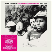 Funky Nassau The Compass Point Story