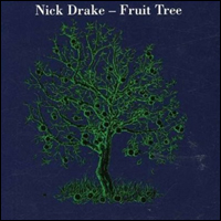 Nick Drake Fruit Tree