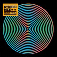 Stereo MCs Double Bubble